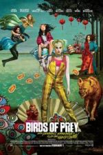 Watch Birds of Prey: And the Fantabulous Emancipation of One Harley Quinn Online Vodly