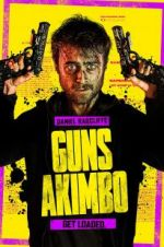 Watch Guns Akimbo Online Vodly
