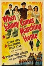 Watch When Johnny Comes Marching Home Online Vodly