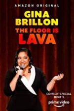 Watch Gina Brillon: The Floor is Lava Online Vodly