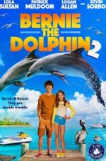 Watch Bernie the Dolphin 2 Online Vodly