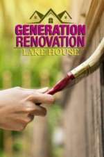 Watch Vodly Generation Renovation: Lake House Online