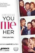 Watch Vodly You Me Her Online