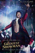 Watch The Greatest Showman Online Vodly