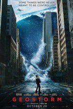 Watch Geostorm Online Vodly