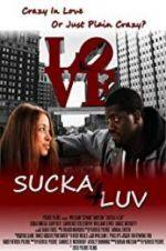 Watch Sucka 4 Luv Online Vodly