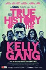 Watch True History of the Kelly Gang Online Vodly