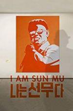 Watch I Am Sun Mu Online Vodly