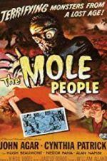 Watch The Mole People Online Vodly