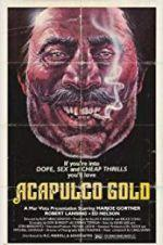 Watch Acapulco Gold Online Vodly