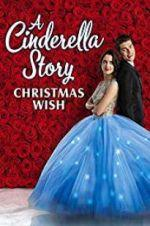 Watch A Cinderella Story: Christmas Wish Online Vodly